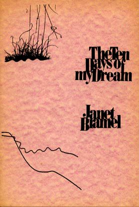The Ten Days of My Dream by Janet Bramel